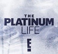 The Platinum Life - Audio Post by Mixers Sound/Terrance Dwyer